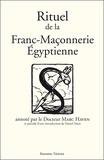 Comte de Cagliostro - Rituel de la Franc-Maçonnerie Egyptienne.