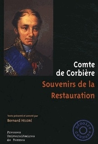 Souvenirs de la Restauration -  Comte de Corbière |