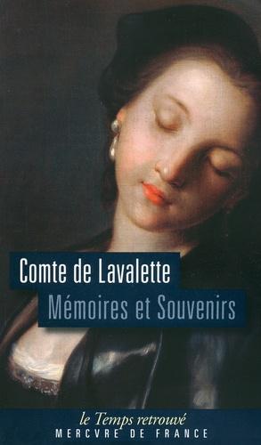 Comte de Lavalette - Mémoires et Souvenirs.