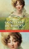 Comtesse de Boigne - Mémoires de la Comtesse de Boigne née d'Osmond. Récits d'une tante - Tome 1, Du règne de Louis XVI à 1820.