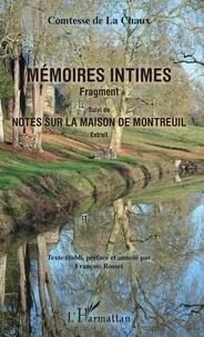 Comtesse de La Chaux - Mémoires intimes - Fragment - Suivi de Notes sur la maison de Montreuil - Extrait.