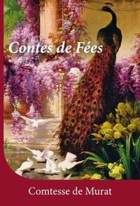 Comtesse de Murat - Contes de fées.