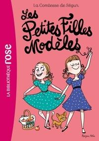 Comtesse de Ségur - Comtesse de Ségur Tome 2 : Les Petites Filles Modèles.