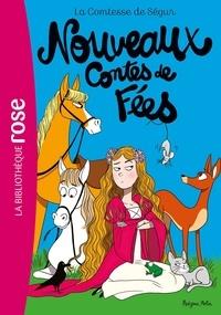 Comtesse de Ségur - Comtesse de Ségur Tome 4 : Nouveaux contes de fées.