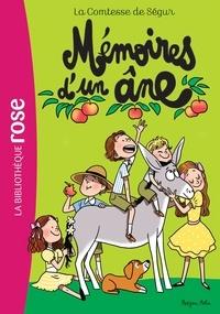 Comtesse de Ségur - Comtesse de Ségur Tome 5 : Mémoires d'un âne.