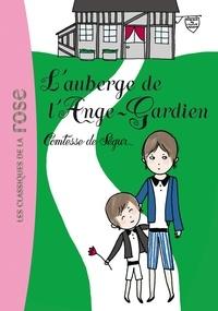Comtesse de Ségur - L'auberge de l'Ange-Gardien.