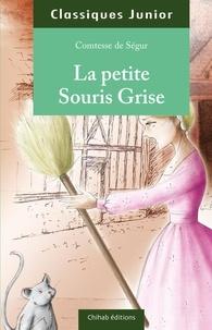Comtesse de Ségur - La petite souris grise.