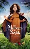 Comtesse de Ségur et Christophe Honoré - Les Malheurs de Sophie - Le roman du film.