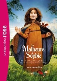 Comtesse de Ségur et Sébastien Levy - Les malheurs de Sophie - Le roman du film.