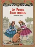 Comtesse de Ségur - Les petites filles modèles - Texte abrégé.
