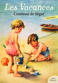 Comtesse de Ségur - Les Vacances.