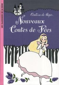 Comtesse de Ségur - Nouveaux contes de fées.