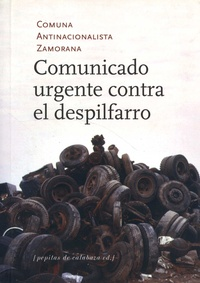 Comuna Antinacionalista Zamora - Comunicado urgente contra el despilfarro.