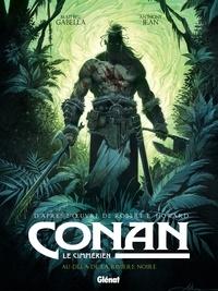 Mathieu Gabella - Conan le Cimmérien - Au-delà de la rivière noire.