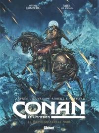 Sylvain Runberg - Conan le Cimmérien - Le Peuple du cercle noir.