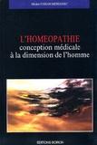 Conan-Meriadec - L'Homéopathie conception médicale à la dimension de l'homme.