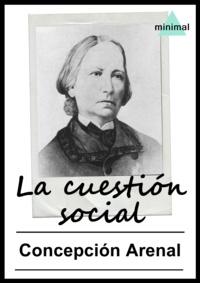 Concepción Arenal - La cuestión social.
