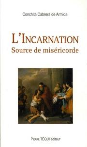 Concepcion Cabrera de Armida - L'Incarnation - Source de miséricorde.
