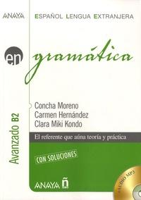 Concha Moreno et Carmen Hernadez - Gramatica - Avanzado B2. 1 CD audio