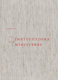 Concile Vatican Ii - Les institutions aux ministères.