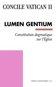 Concile Vatican Ii - Lumen Gentium - Constitution dogmatique sur l'Église.