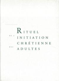 Concile Vatican Ii - Rituel de l'initiation chrétienne des adultes.
