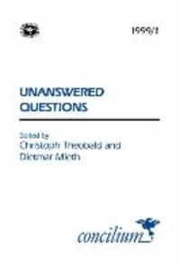 Concilium 1999/1 Unanswered Questions.