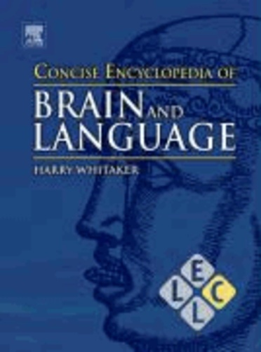 Concise Encyclopedia of Brain and Language.