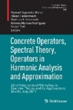 Concrete Operators, Spectral Theory, Operators in Harmonic Analysis and Approximation - 22nd International Workshop in Operator Theory and its Applications, Sevilla, July 2011.