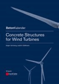 Concrete Structures for Wind Turbines.
