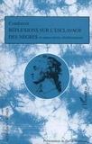 Condorcet - Réflexions sur l'esclavage des nègres et autres textes abolitionnistes.