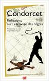 Condorcet - Réflexions sur l'esclavage des nègres.