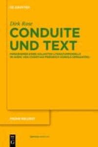 Conduite und Text - Paradigmen eines galanten Literaturmodells im Werk von Christian Friedrich Hunold (Menantes).
