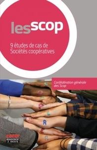 Confédération générale Scop - Les Scop - 9 études de cas de Sociétés coopératives.