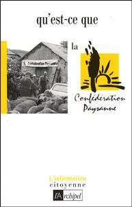 Quest-ce que la Confédération paysanne ?.pdf