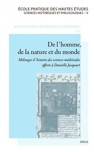 Conférence de l'EPHE - De l'homme, de la nature et du monde - Mélanges d'histoire des sciences médiévaes offerts à Danielle Jacquart.