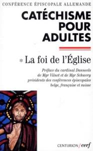 Deedr.fr CATECHISME POUR L'ADULTE. Tome 1, La foi de l'Eglise Image