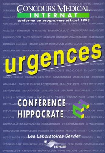 Conférence Hippocrate et  Collectif - URGENCES. - Conforme au programme officiel de l'internat 1998.