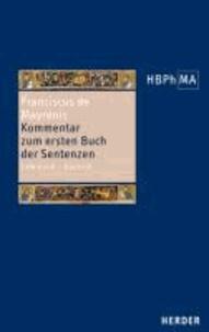 Conflatus - Kommentar zum ersten Buch der Sentenzen - Lateinisch - Deutsch.