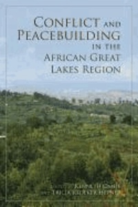 Conflict and Peacebuilding in the African Great Lakes Region.