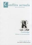 Christophe Réveillard - Conflits actuels N° 20/2007-2 : Cambodge - Drames et reconstruction.