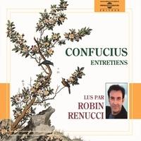 Confucius et Robin Renucci - Entretiens.