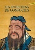 Confucius - Les Entretiens de Confucius.