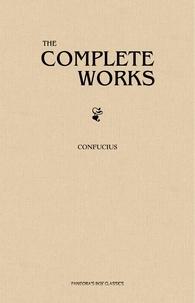 Confucius - The Complete Confucius.