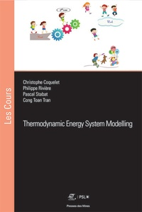 Cong Toan Tran et Philippe Rivière - Thermodynamic Energy System Modelling.