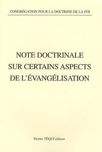 Congrégation Doctrine de Foi - Note doctrinale sur certains aspects de l'évangélisation.