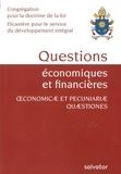 Congrégation Doctrine de Foi - Questions économiques et financières - Considérations pour un discernement éthique sur certains aspects du système économique et financier actuel.