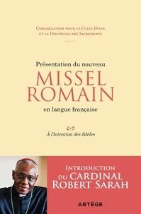 Présentation du nouveau Missel Romain en langue française- A l'intention des fidèles -  Congrégation pour culte divin pdf epub