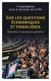 Congrégation pour la doctrine - Sur les questions économiques et financières - Oeconomicae et pecuniariae quaestiones.