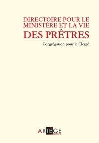 Congrégation pour le Clergé - Directoire pour le ministère et la vie des prêtres - Nouvelle édition.